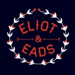 Eliot and Eads