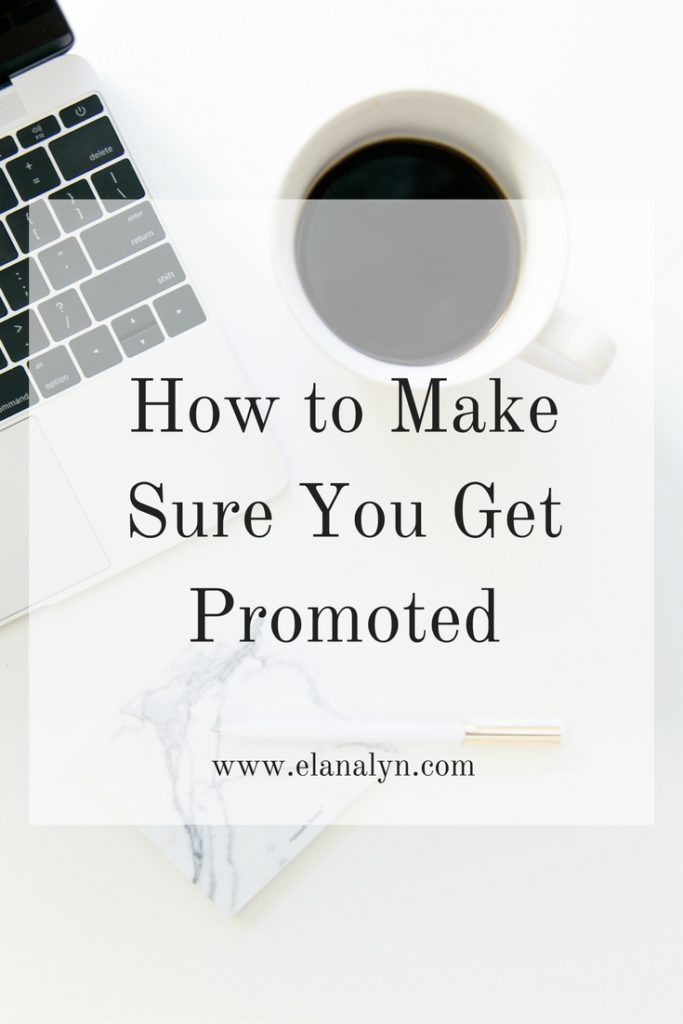How to Make Sure You Get Promoted