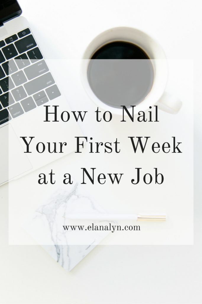 How to Nail Your First Week at a New Job