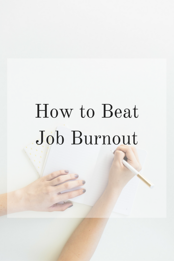 How to Beat Job Burnout