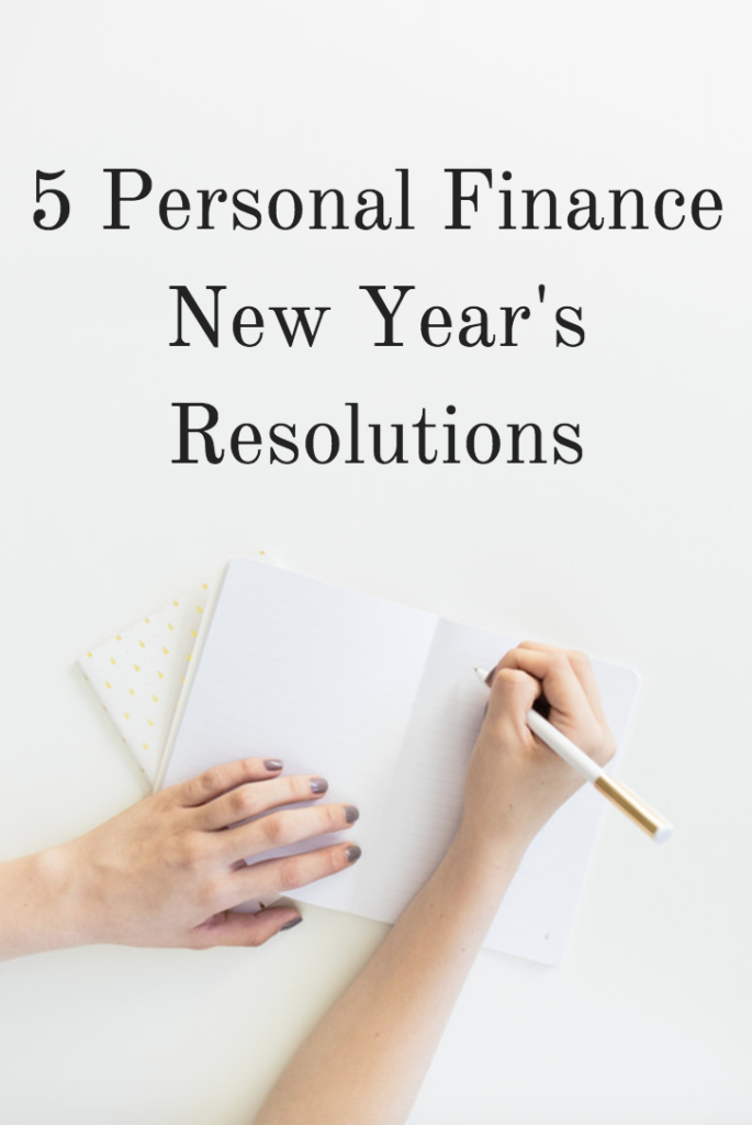 5 Personal Finance New Year's Resolutions