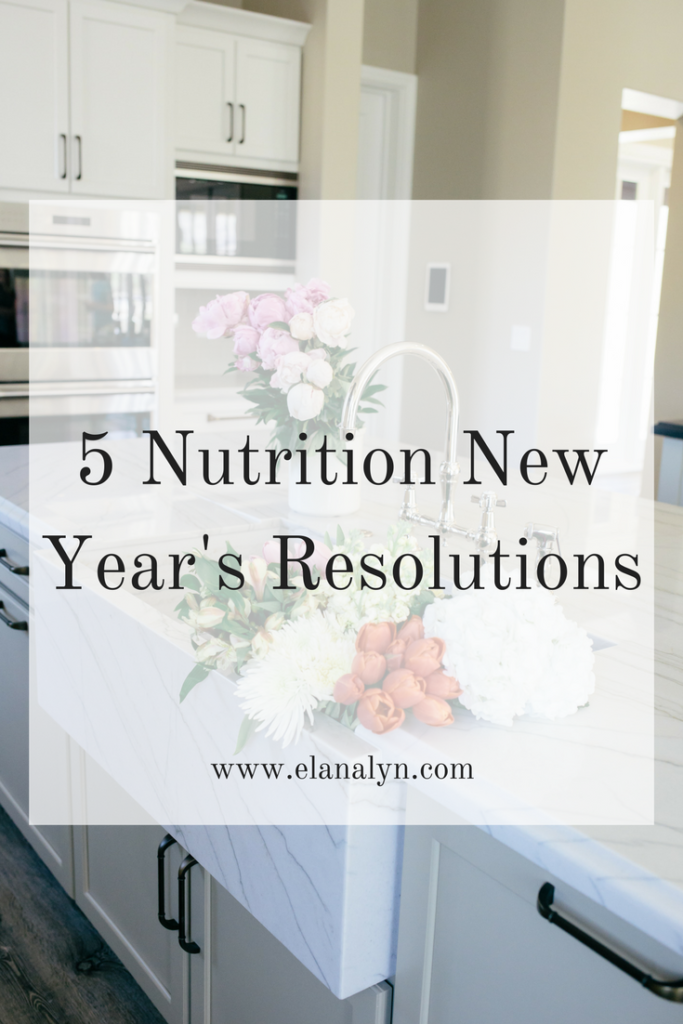 5 Nutrition New Year's Resolutions