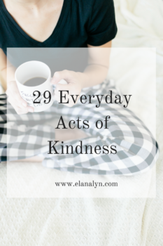 29 Everyday Acts of Kindness: These little gestures can make someone's entire day.