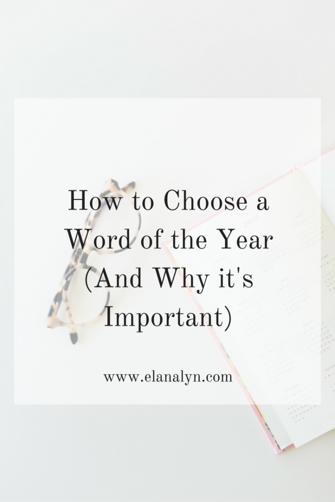 How to Choose a Word of the Year (And Why it's Important)